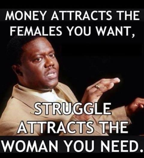 With The Right Woman Scarface Quote: Struggle Attracts The Right Woman