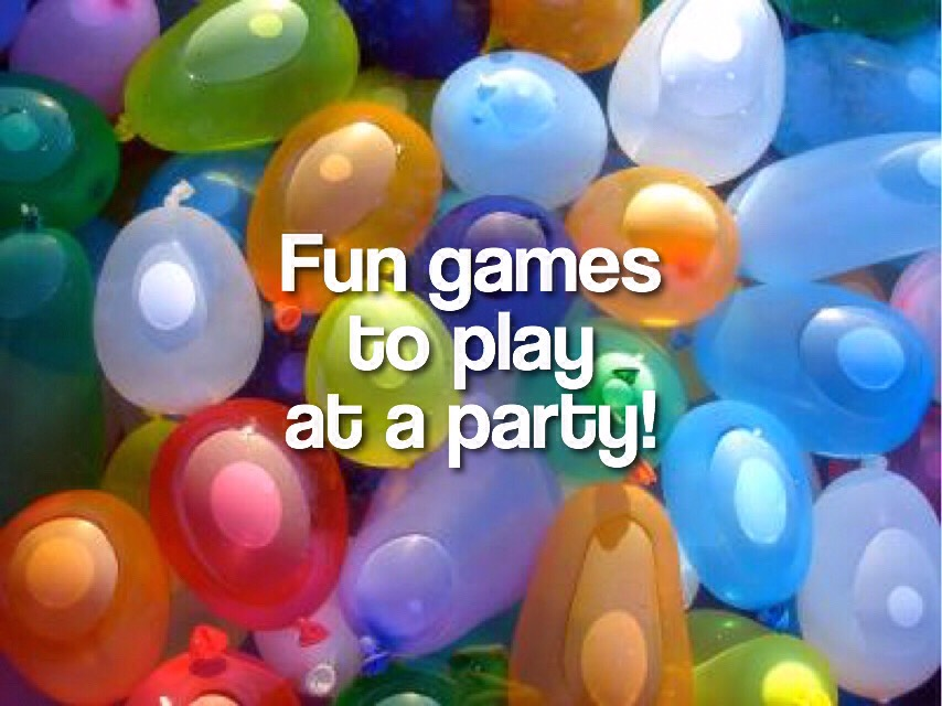Fun Games To Play At A Party!