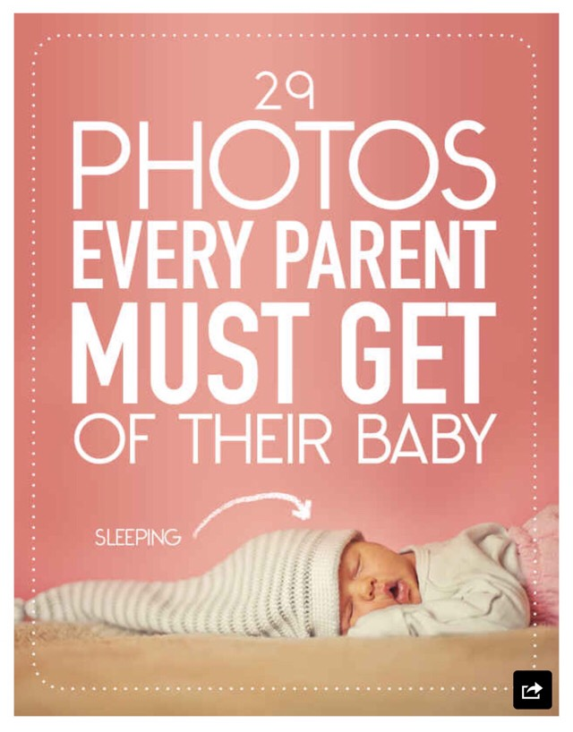 2⃣9⃣ Photos Every Parent Must Get Of Their Baby. 📷