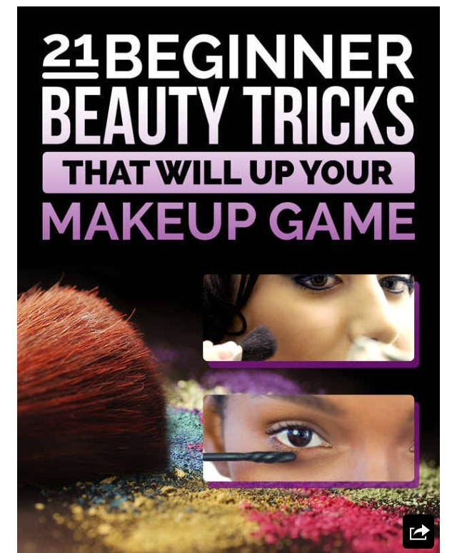 21 Beginner Beauty Tricks That Will Up Your Game ✊💄💋