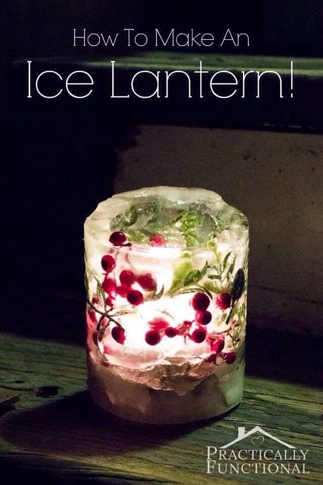 HOW TO MAKE AN ICE LANTERN