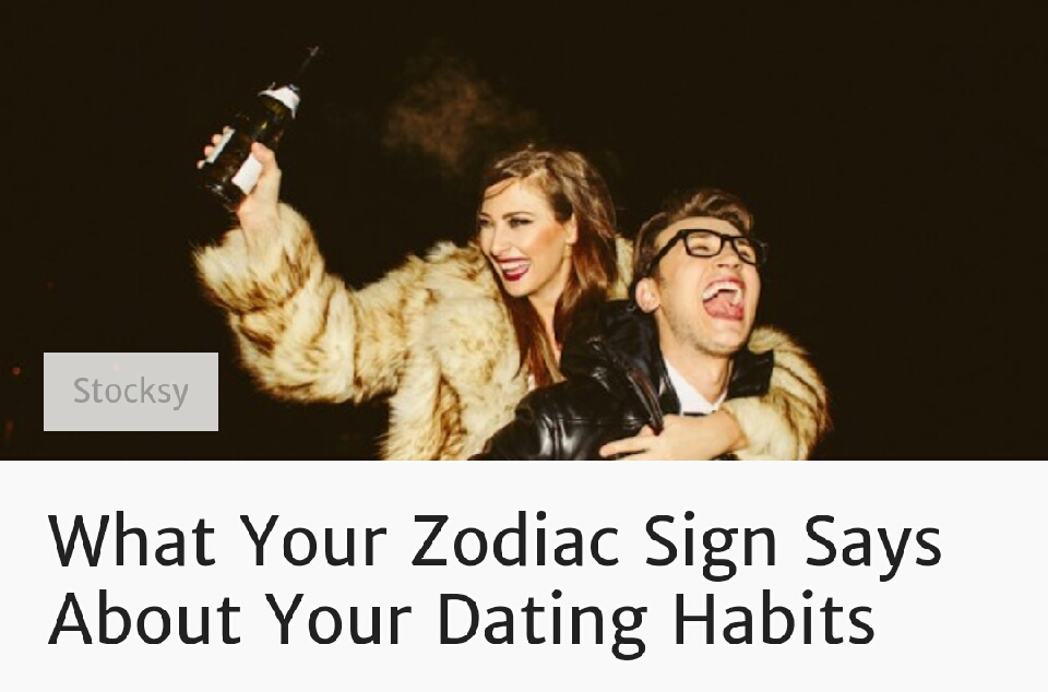 what your sign says about your dating habits What your eating habits reveal about your personality about what our eating habits really say about who sign up here to have the best stories.