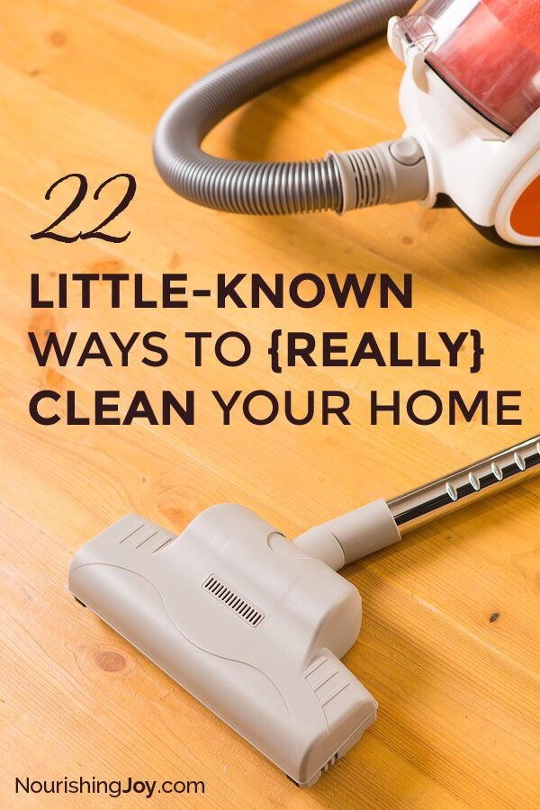 """""""22 LITTLE-KNOWN WAYS TO (REALLY) CLEAN YOUR HOME"""""""