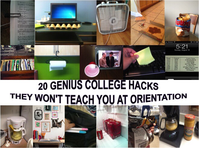 20 GENUIS COLLEGE HACKS THEY WON'T TEACH YOU AT ORENTATION!