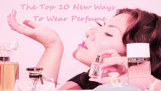 ✨Top 🔟 New Ways To Spray Perfume - Make Your Scent Last All Day!✨