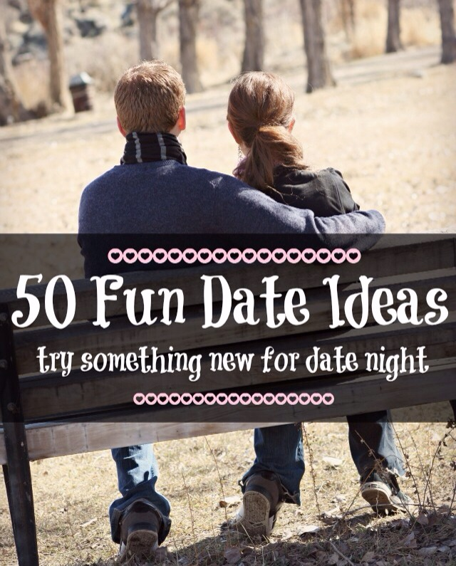 Fun ideas for dates