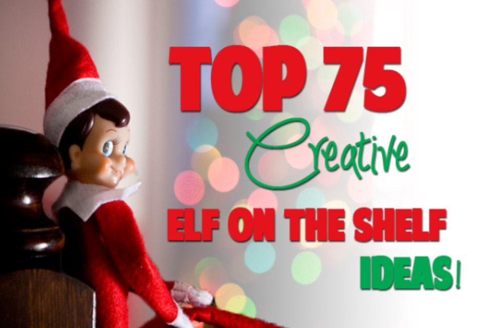 75 Elf On The Shelf Ideas Part 1 Tipit Trusper