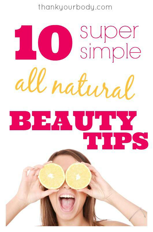 10 Simple All Natural Beauty Tips