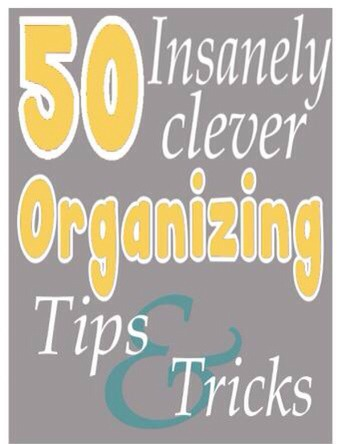 ✨50 Insanely Clever Organizing Tips And Tricks.✨