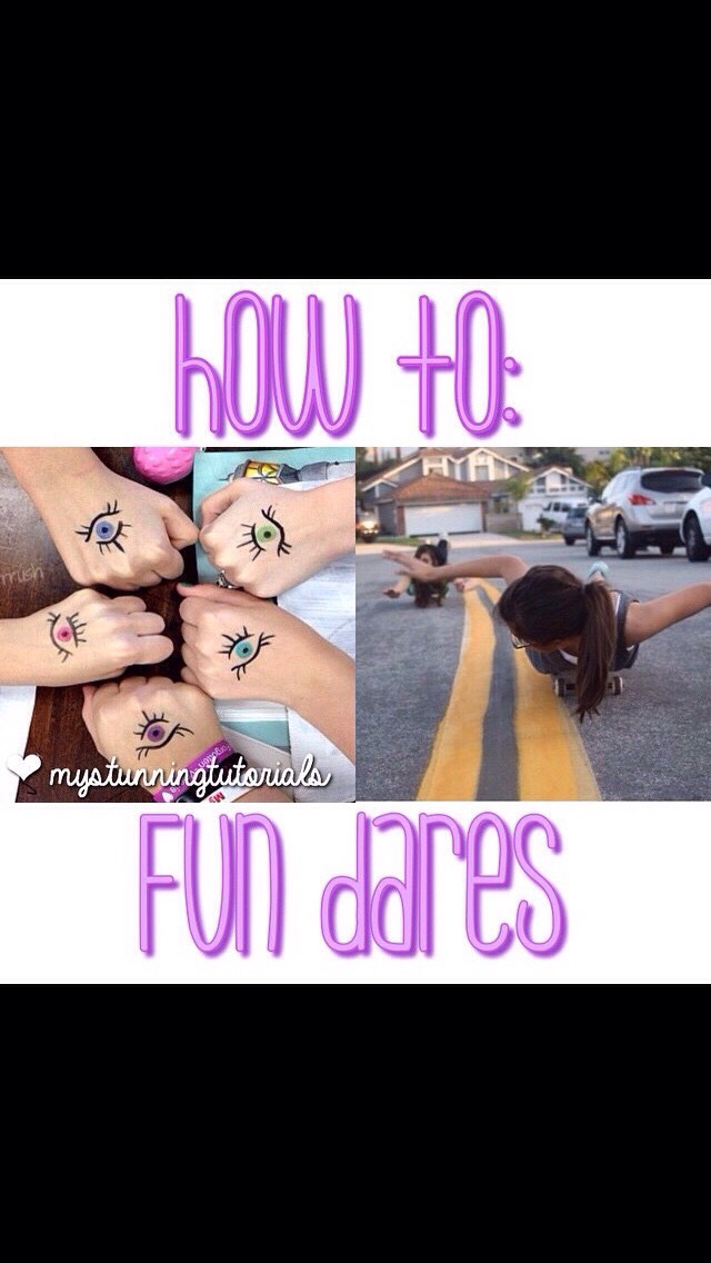 Fun Dares To Do