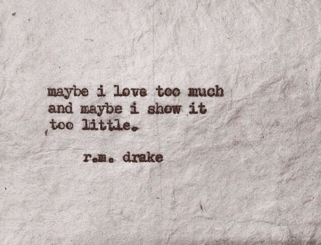 R M Drake Quote: Beautiful Quotes By R.M Drake