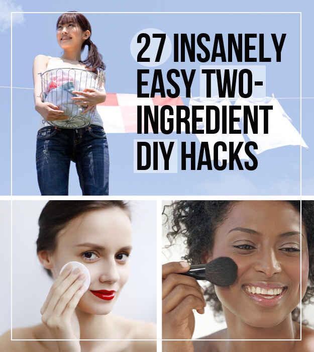 2⃣7⃣ Insanely Easy Two Ingredients DIY Hacks. 😍
