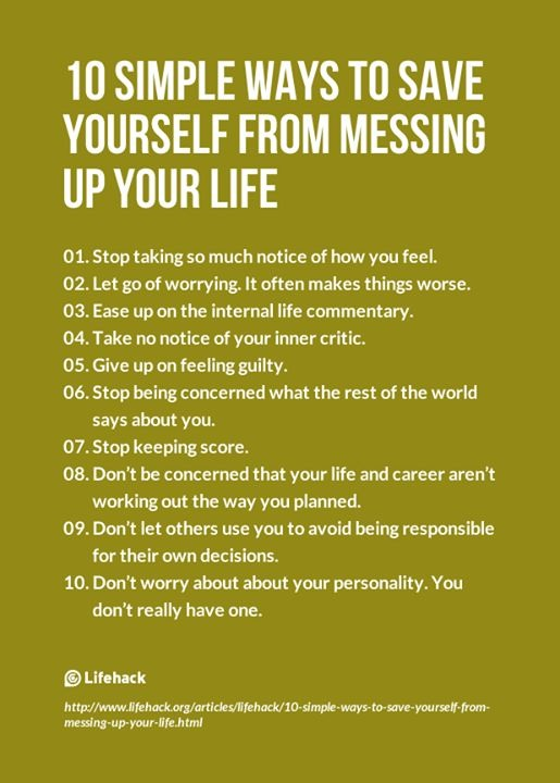 Simple Way Of Life Quotes: 10 Simple Ways To Save Yourself From Messing Up Your Life