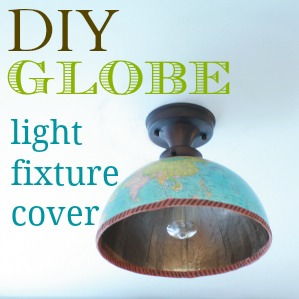 Diy Globe Light Fixture Cover Trusper