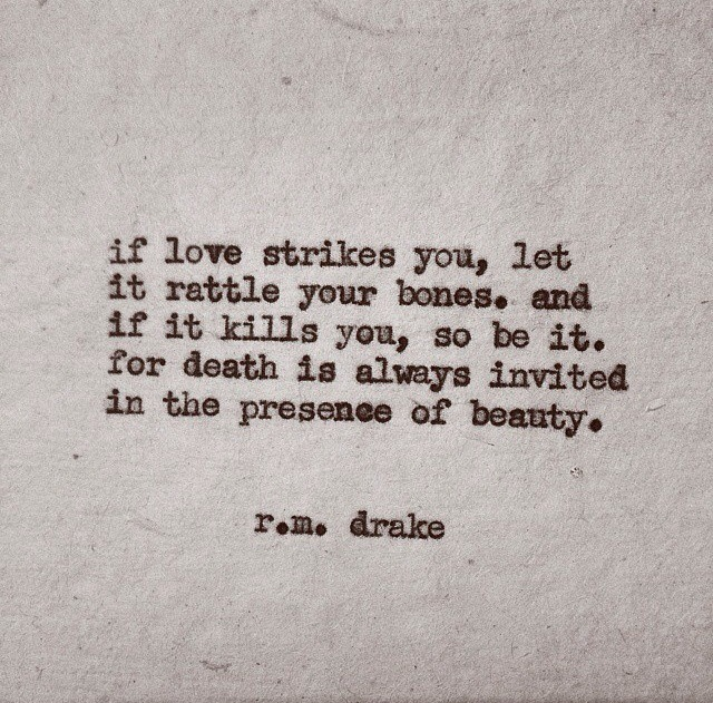 Quotes About Love Rm Drake : RM Drake Quotes About Love