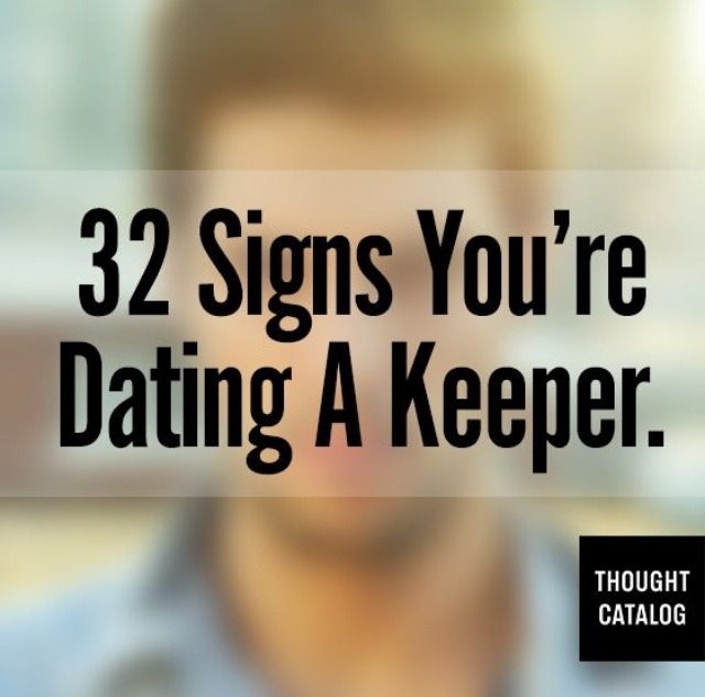 32 signs youre dating a keeper meme 4